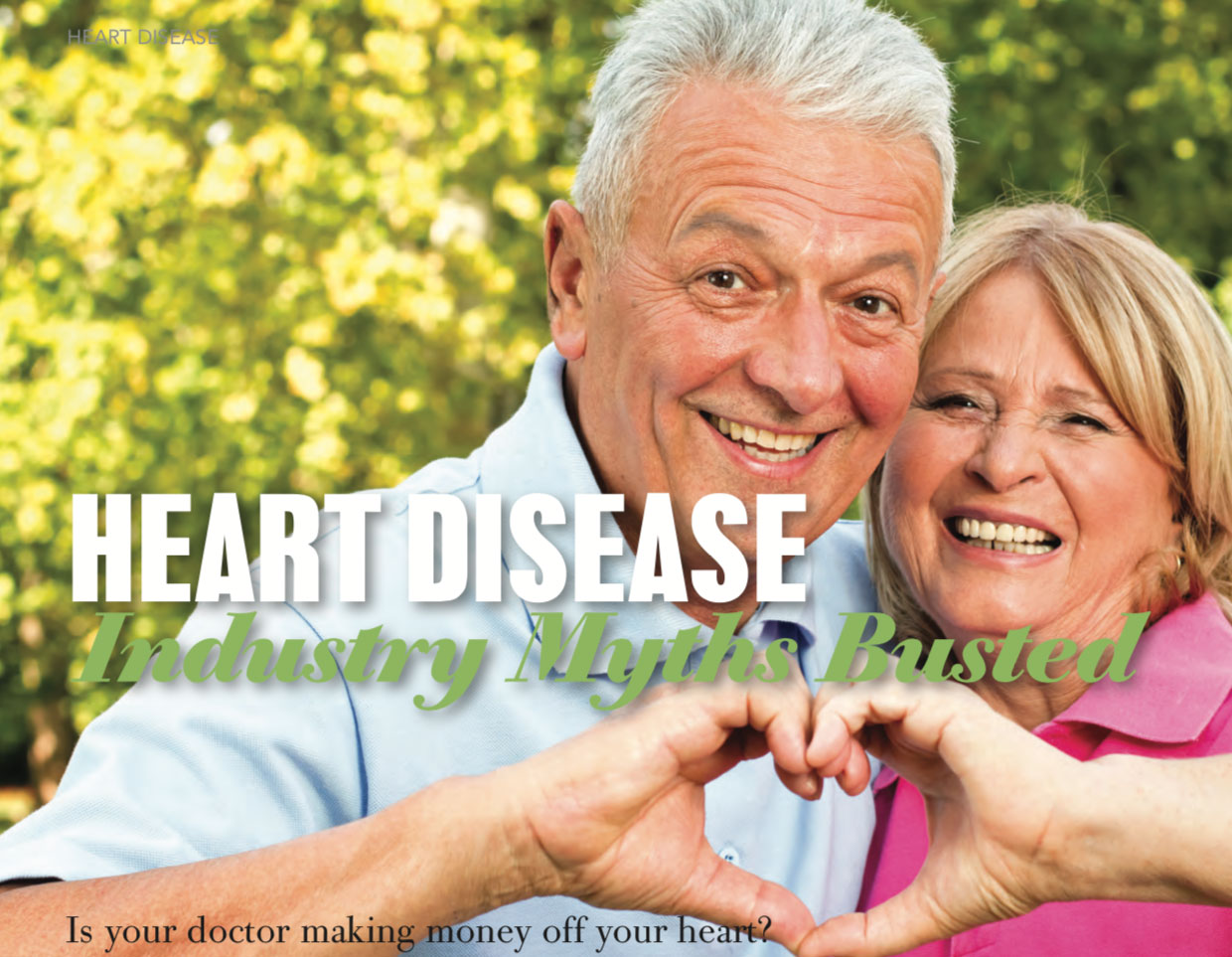 Heart disease industry myths busted
